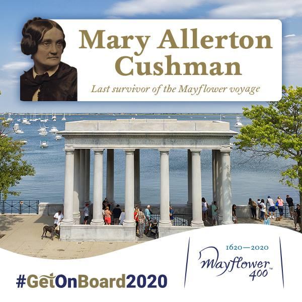 Mary Allerton Cushman – the last survivor of the Mayflower voyage